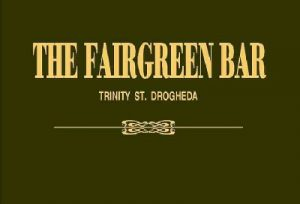 Fairgreen Bar | Shane Branigan @ Fairgreen Bar | Drogheda | County Louth | Ireland